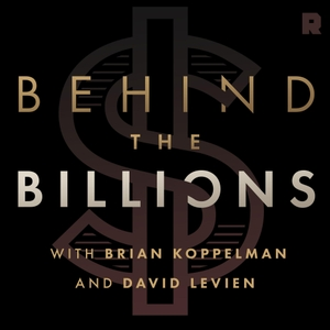 Behind the Billions by The Ringer