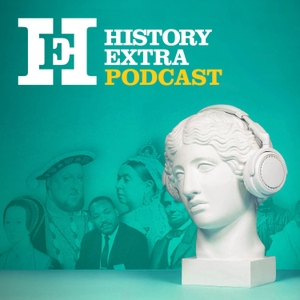 History Extra podcast by Immediate Media