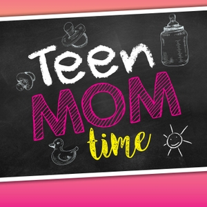 Teen Mom Time by a360 Media