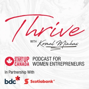 Startup Women Podcast - Startup Canada by Startup Canada: A Grassroots, Entrepreneur-led Movement to Bring Together, Celebrate, and Give a Voice to Canada's Entrepreneurship Community.