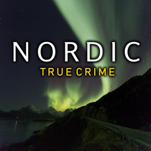 Nordic True Crime by Nordic True Crime