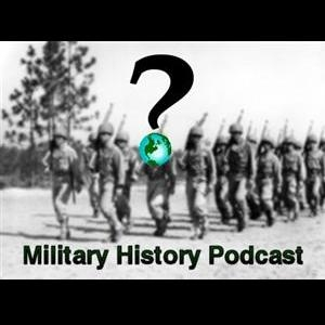 Military History Podcast by George Hageman
