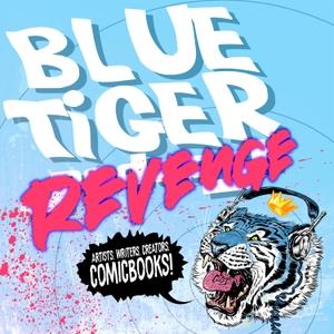 Blue Tiger Podcast by BlueTigerPodcast@gmail.com (Bryan Bales)