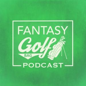 FTN Golf Podcast by Fantasy Golf Bag
