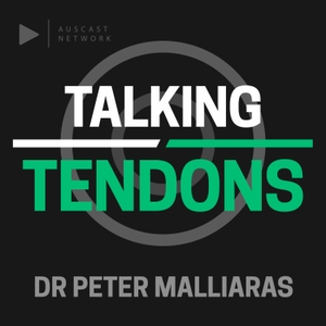 Talking Tendons by Auscast Network