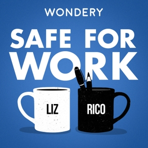 Safe For Work by Wondery