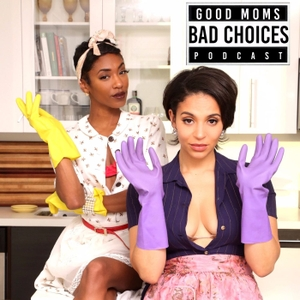 Good Moms Bad Choices by Good Moms