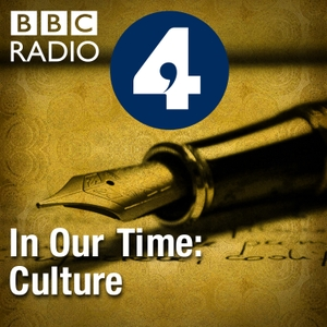 In Our Time: Culture by BBC Radio 4