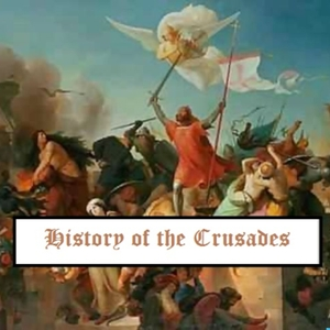 History of the Crusades by Sharyn Eastaugh