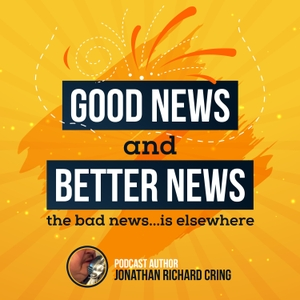 Good News and Better News