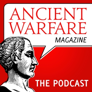 Ancient Warfare Podcast by The History Network