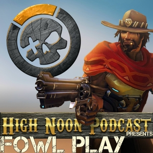 FOWL Play by High Noon Productions