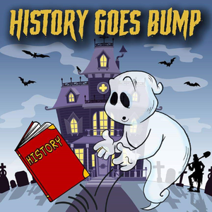 History Goes Bump Podcast by Diane Student