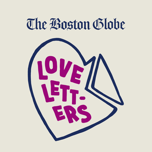 Love Letters by The Boston Globe
