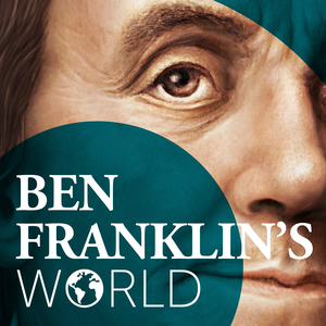Ben Franklin's World by Liz Covart