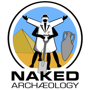 Naked Archaeology, from the Naked Scientists by The Naked Scientists