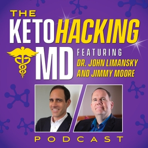 The KetoHacking MD Podcast by John Limansky, MD and Jimmy Moore