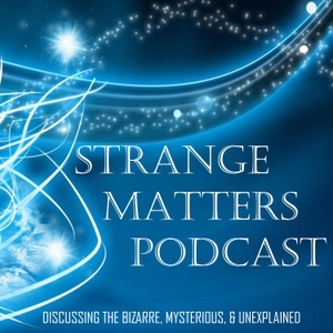 Strange Matters Podcast by Campfire Audio Productions
