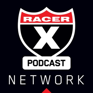 The Racer X Podcast Network by Jason Weigandt and the Racer X Illustrated/Racer X Online editorial staff