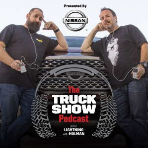 """The Truck Show Podcast by Jay """"Lightning"""" Tilles and Sean Holman"""