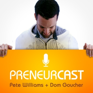 PreneurCast: Entrepreneurship, Business, Internet Marketing and Productivity by PreneurGroup
