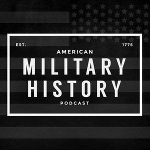 American Military History Podcast by Justin Johnson