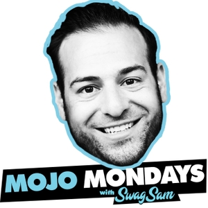 Mojo Mondays with SwagSam | Inspiration | Motivation | Work Life Balance | TGIM | Monday | Mondays for the Win by WhatUp Silicon Valley