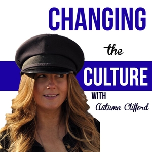 Changing the Culture by Autumn Clifford