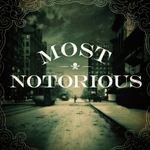 Most Notorious! A True Crime History Podcast by Blue Ewe Media