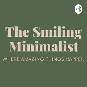 The Smiling Minimalist - Self Love Journey by Erica Thompson