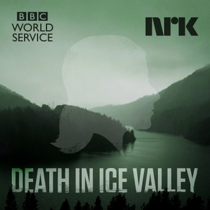 Death in Ice Valley by BBC World Service