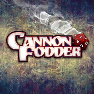 Cannon Fodder by The Glass Cannon Network