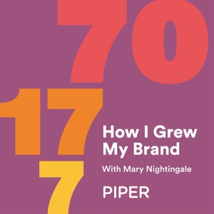How I Grew My Brand by Piper - Growing Brands Consumers Love