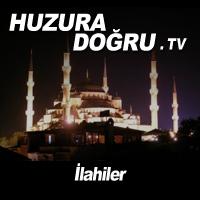 HuzuraDogru.tv - İlahiler by Huzura Doğru