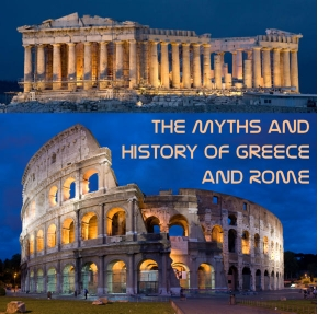 Myths and History of Greece and Rome by Paul Vincent