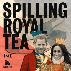 Spilling Royal Tea by TMZ