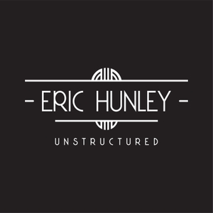 Unstructured by Eric Hunley
