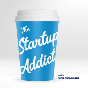 The Startup Addict by Nick Swinmurn