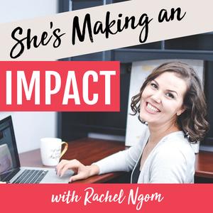 She's Making an Impact | Online Marketing | Pinterest Marketing | Entrepreneur Tips by Rachel Ngom