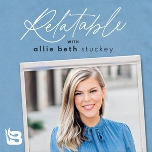 Relatable with Allie Beth Stuckey by Blaze Podcast Network