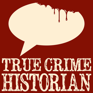 True Crime Historian by Pulpular Media