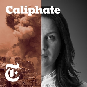 Caliphate by The New York Times