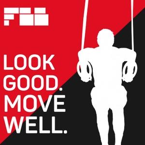 Look Good Move Well by Functionalbodybuilding.net