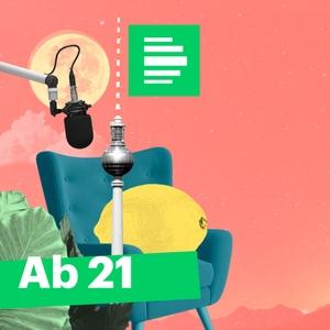 Ab 21 - Deutschlandfunk Nova by Deutschlandfunk Nova