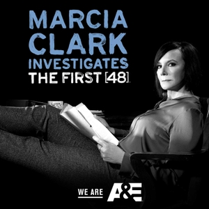Marcia Clark Investigates The First 48 by Marcia Clark | A&E