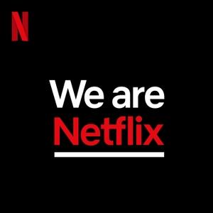 WeAreNetflix by Netflix