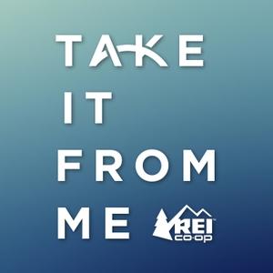 Take It From Me by REI Co-op