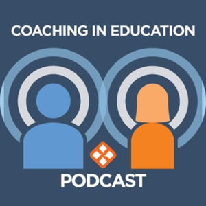 Coaching in Education Podcast Series by Growth Coaching International