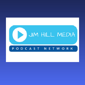 The Jim Hill Media Podcast Network by Jim Hill Media Podcast Network
