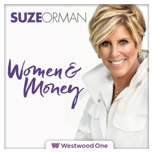 Suze Orman's Women & Money Show Podcast